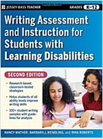 Writing Assessment and Instruction for Students with Learning Disabilities (Paperback, 2nd Edition)