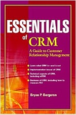 Essentials of CRM: A Guide to Customer Relationship Management (Paperback)