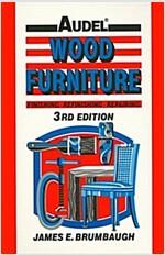 Wood Furniture: Finishing, Refinishing, Repairing (Hardcover, 3, Revised)