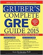 Gruber's Complete GRE Guide 2015 (Paperback, 4)