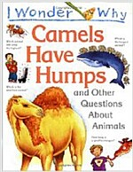 [중고] I Wonder Why Camels Have Humps and Other Questions about Animals (Paperback)