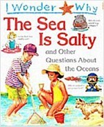 [중고] I Wonder Why : The Sea is Salty and Other Questions about the Oceans (Paperback)
