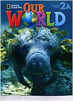 National Geographic Our World 2A SB