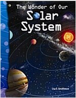 The Wonder of Our Solar System (Paperback)