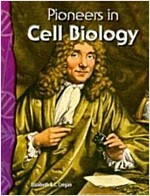 Pioneers in Cell Biology (Paperback, Illustrated)