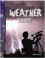 Weather Scientists (Paperback)
