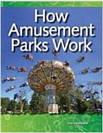 How Amusement Parks Work (Paperback)