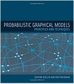 Probabilistic Graphical Models: Principles and Techniques (Hardcover)