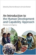 An Introduction to the Human Development and Capability Approach : Freedom and Agency (Paperback)
