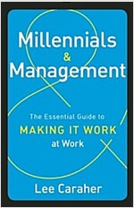 Millennials & Management: The Essential Guide to Making It Work at Work (Hardcover)