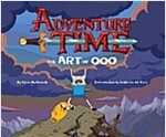 Adventure Time: The Art of Ooo (Hardcover)