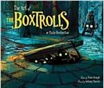 The Art of the Boxtrolls (Hardcover)