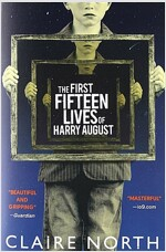 The First Fifteen Lives of Harry August (Paperback)