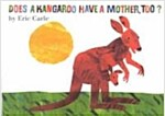 Does a Kangaroo Have a Mother, Too? Board Book (Board Books)