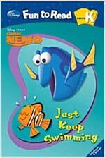 Just Keep Swimming (Paperback)