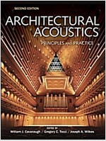 Architectural Acoustics : Principles and Practice (Hardcover, 2 Rev ed)