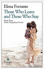 Those Who Leave and Those Who Stay: Neapolitan Novels, Book Three (Paperback)