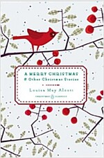 A Merry Christmas : And Other Christmas Stories (Hardcover)