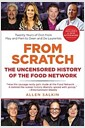 [중고] From Scratch: The Uncensored History of the Food Network (Paperback)