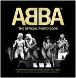 Abba: 600 Rare, Classic, and Unseen Photos Telling the Complete Story (Hardcover)