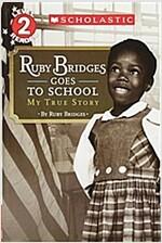Ruby Bridges Goes to School: My True Story (Paperback)