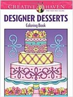 Creative Haven Designer Desserts Coloring Book (Paperback)