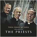 [중고] THEN SINGS MY SOUL:BEST OF PRIESTS