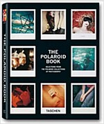The Polaroid Book: Selections from the Polaroid Collections of Photography (Hardcover, 25, Anniversary)