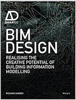 Bim Design: Realising the Creative Potential of Building Information Modelling (Hardcover)