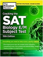 Cracking the SAT Biology E/M Subject Test (Paperback, 15)