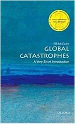 Global Catastrophes: A Very Short Introduction (Paperback, 2 Rev ed)