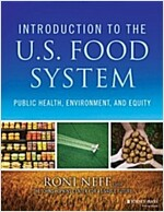 Introduction to the Us Food System: Public Health, Environment, and Equity (Paperback)