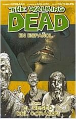 The Walking Dead En Espanol, Tomo 4: El Deseo del Corazon (Paperback)
