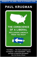 The Conscience of a Liberal : Reclaiming America from the Right (Paperback)
