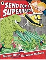 Send for a Superhero! (Paperback)