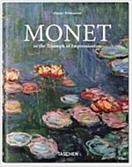 Monet or the Triumph of Impressionism (Hardcover)