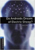 [중고] Oxford Bookworms Library: Level 5:: Do Androids Dream of Electric Sheep? (Paperback)