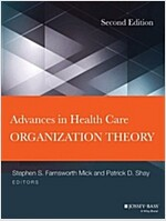 Advances in Health Care Organization Theory (Hardcover, 2, Revised)