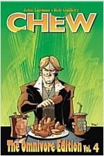 Chew Omnivore Edition Volume 4 (Hardcover)