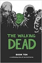 The Walking Dead, Book 10 (Hardcover)