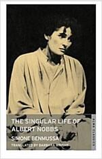 The Singular Life of Albert Nobbs (Paperback)