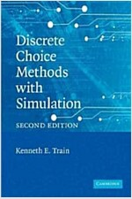 Discrete Choice Methods with Simulation (Paperback, 2 Revised edition)