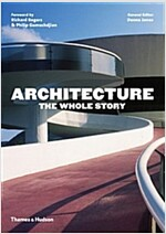 Architecture: The Whole Story (Paperback)