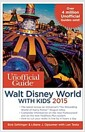 [중고] The Unofficial Guide to Walt Disney World with Kids (Paperback, 2015)