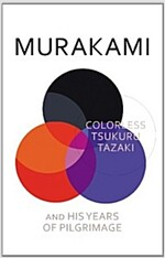 Colorless Tsukuru Tazaki and His Years of Pilgrimage (Hardcover)