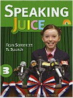 Speaking Juice 3 (Student Book + CD + Script + Answer Key)