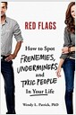 [중고] Red Flags: Frenemies, Underminers, and Ruthless People (Hardcover)