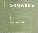 Squares: Urban Spaces in Europe (Hardcover)