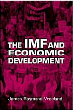 The IMF and Economic Development (Paperback)