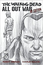 The Walking Dead: All Out War Artist's Proof Edition (Hardcover)